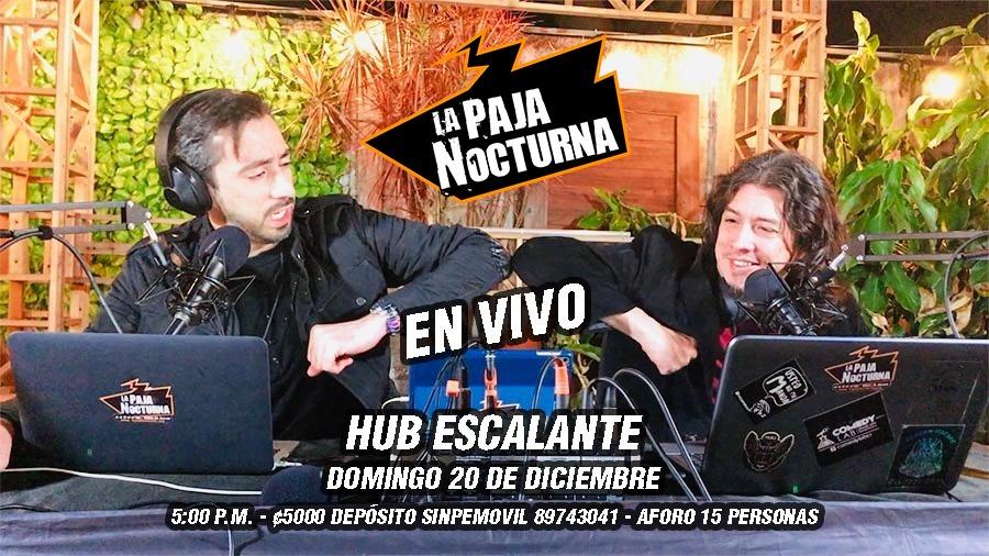 La Paja Nocturna Ultimo show En Vivo 20 Diciembre