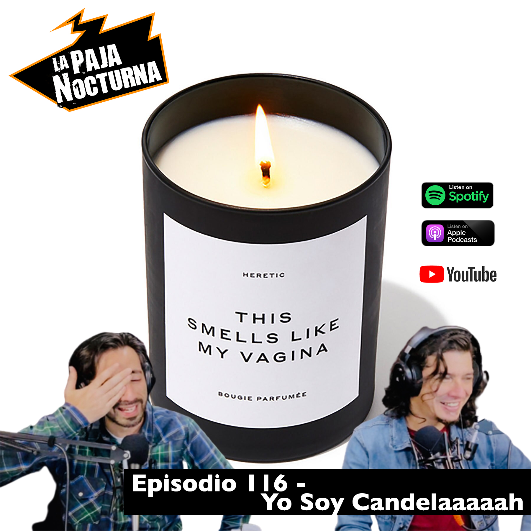 La paja nocturna podcast Episodio 116