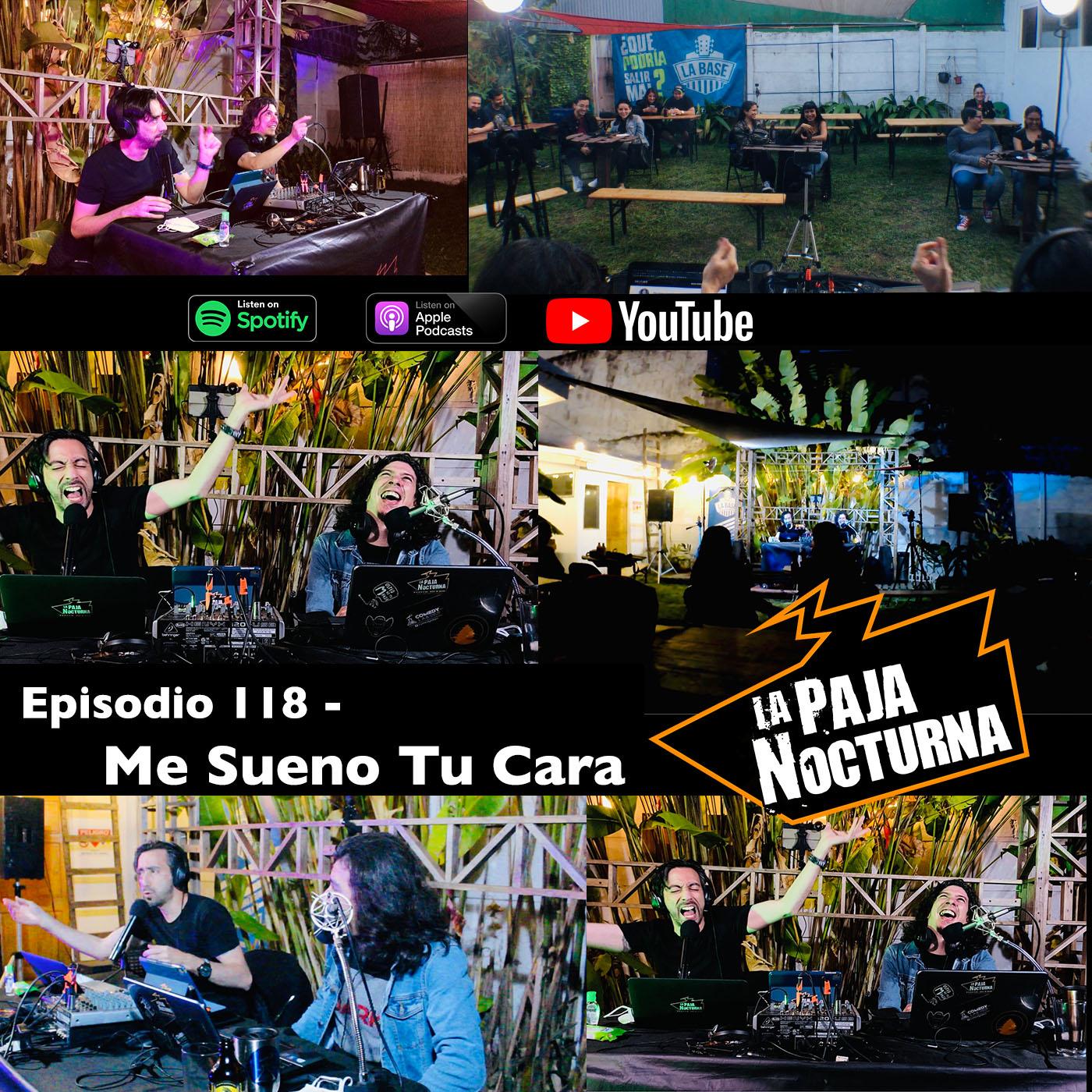 La paja nocturna podcast Episodio 118