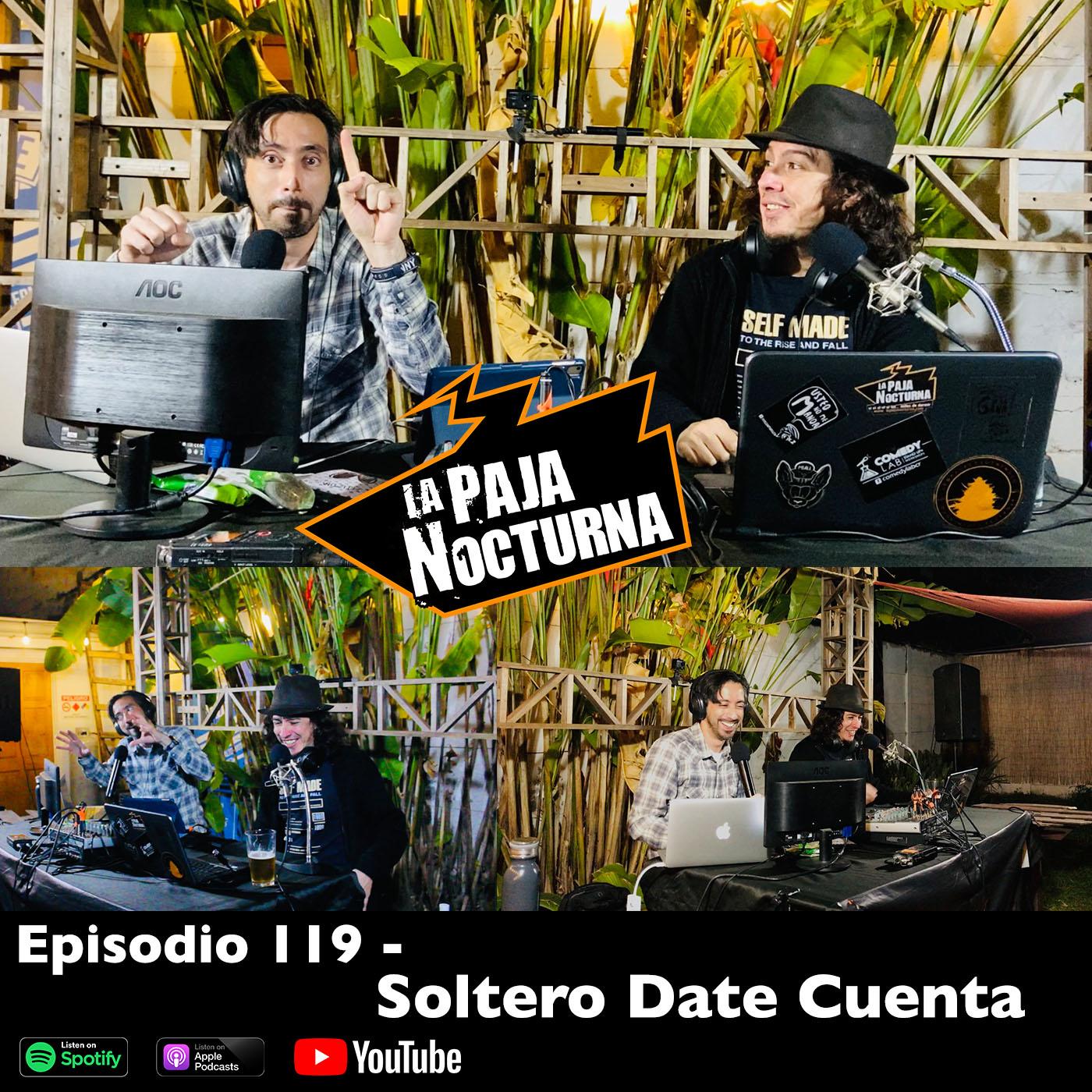 La paja nocturna podcast Episodio 119