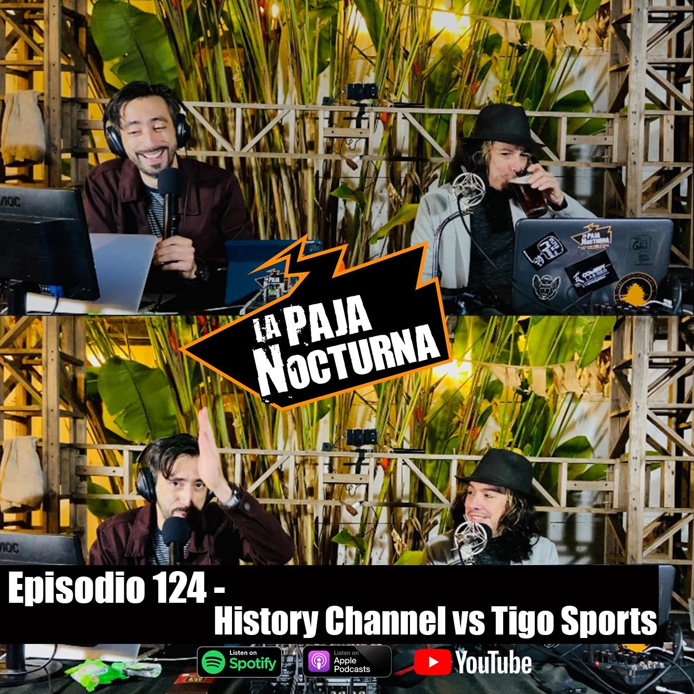 La paja nocturna podcast Episodio 124