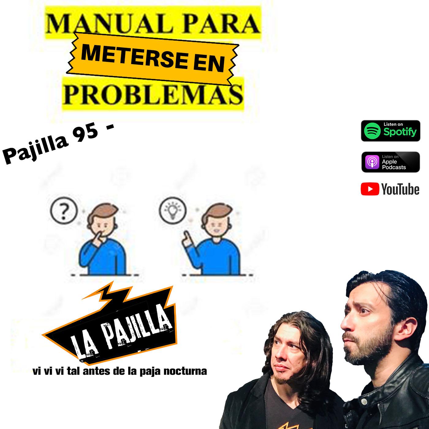 La Paja Nocturna Podcast CR Pajilla 95